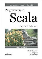 Programming in Scala: A Comprehensive Step-by-Step Guide, 2nd Edition