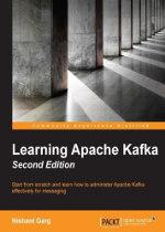 Learning Apache Kafka, 2nd Edition
