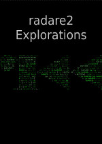 Radare2 Explorations