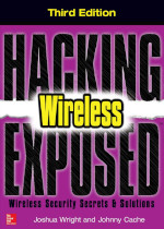 Hacking Exposed: Wireless, 3th edition
