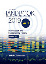 The ARRL Handbook for Radio Communications 2019. Vol 1: Introduction and Fundamental Theory