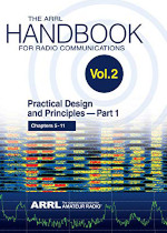 The ARRL Handbook for Radio Communications 2019. Vol 2: Practical Design and Principles — Part 1